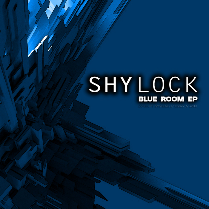 SHYLOCK - Blueroom EP