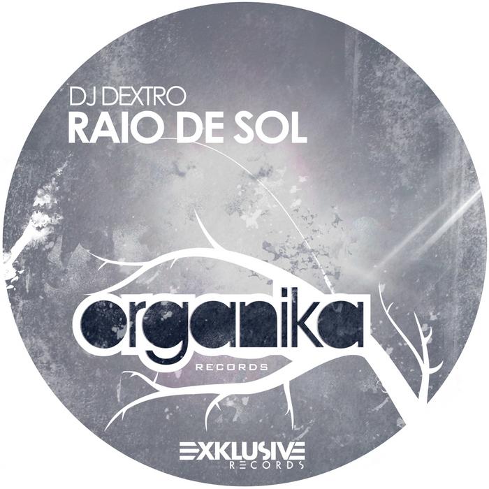 DJ DEXTRO - Raio De Sol