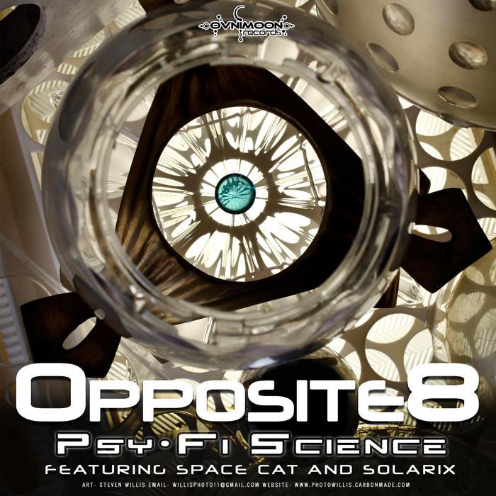 OPPOSITE8 - Psy-Fi Science