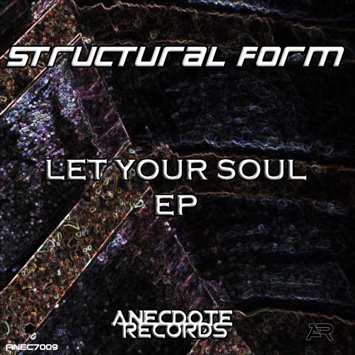 STRUCTURAL FORM - Let Your Soul EP