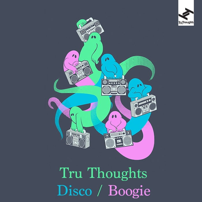 VARIOUS - Tru Thoughts Disco: Boogie