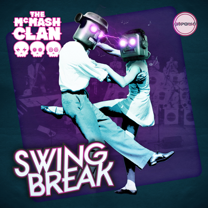McMASH CLAN, The - Swing Break