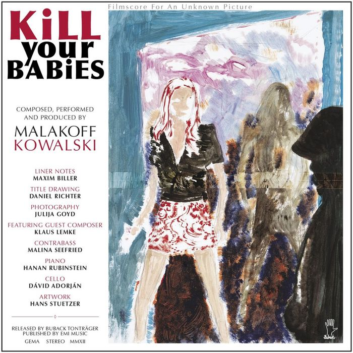 KOWALSKI, Malakoff - Kill Your Babies:  Filmscore For An Unknown Picture