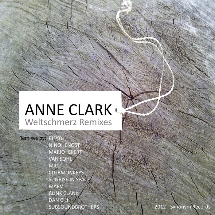 CLARK, Anne - Weltschmerz (remixes)