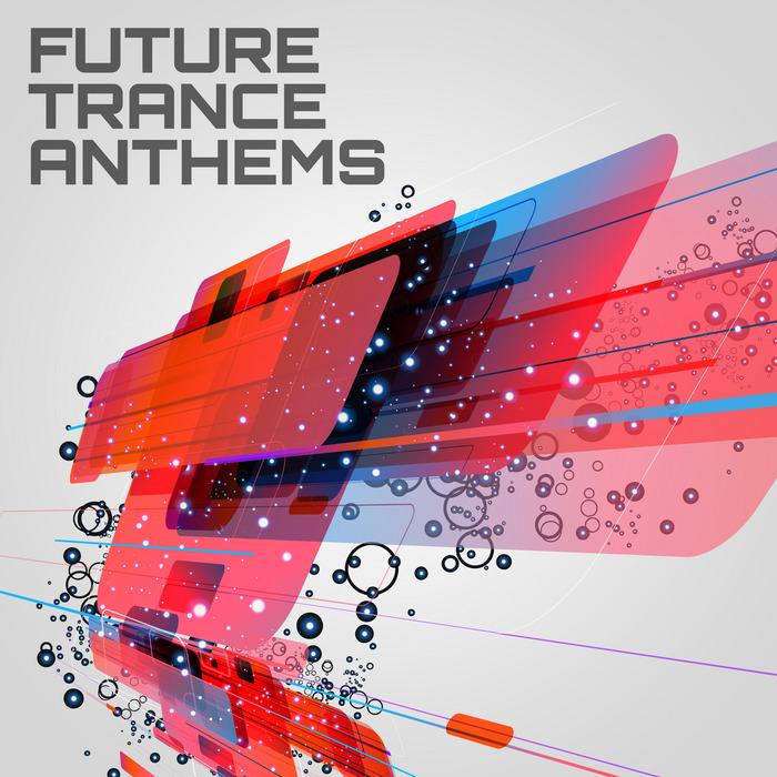 VARIOUS - Future Trance Anthems
