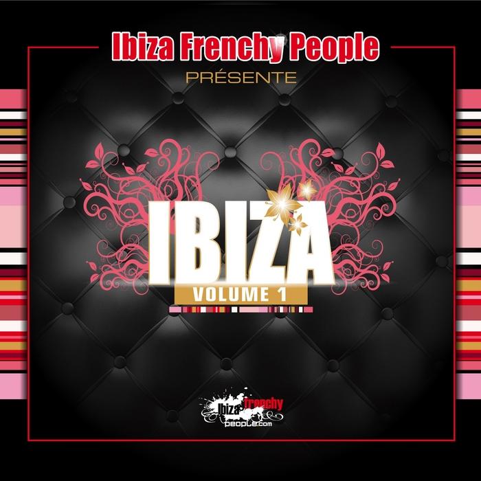 VARIOUS - Ibiza Frenchy People: Ibiza Vol 1