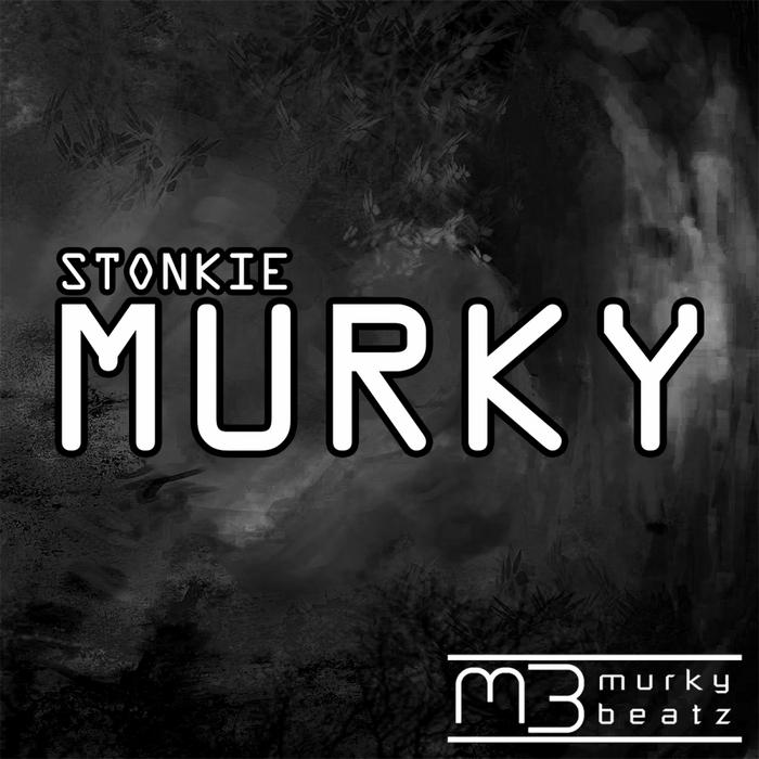 STONKIE - Murky (remixes)