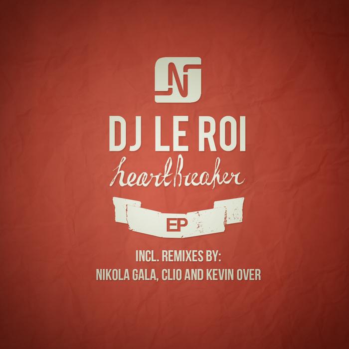 DJ LE ROI - Heartbreaker EP