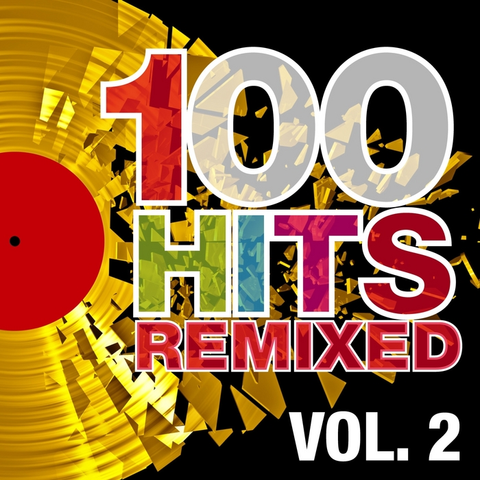 VARIOUS - 100 Hits Remixed Vol 2 (The Best Of 70s 80s & 90s Hits)