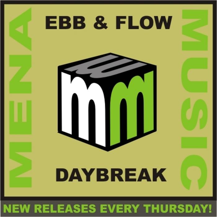 EBB & FLOW - Daybreak