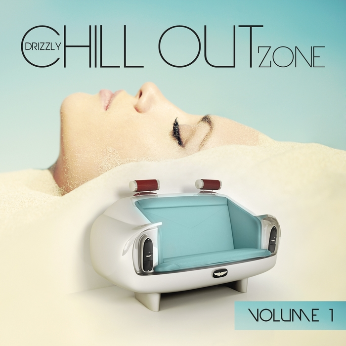 VARIOUS - Drizzly Chill Out Zone Vol 1 (Just Quality Music No More & No Less)