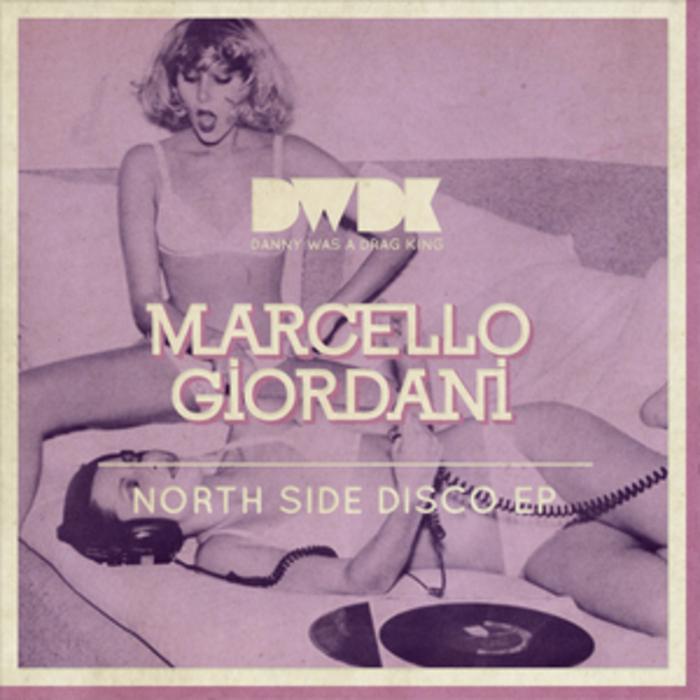 GIORDANI, Marcello - North Side Disco EP
