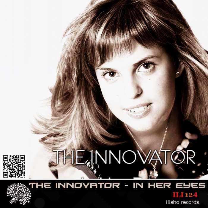 INNOVATOR, The - In Her Eyes