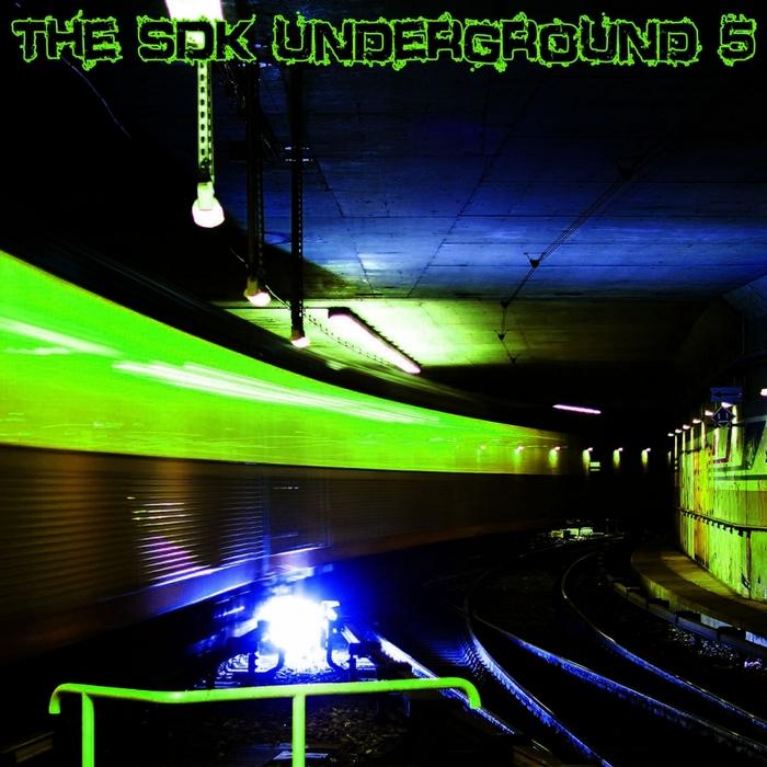 VARIOUS - The SDK Underground 5