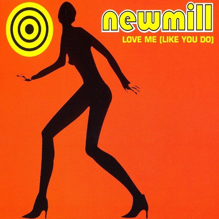 NEWMILL - Love Me (Like You Do)