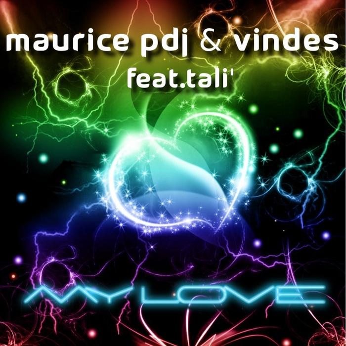 MAURICE PDJ/VINDES feat TALI - My Love