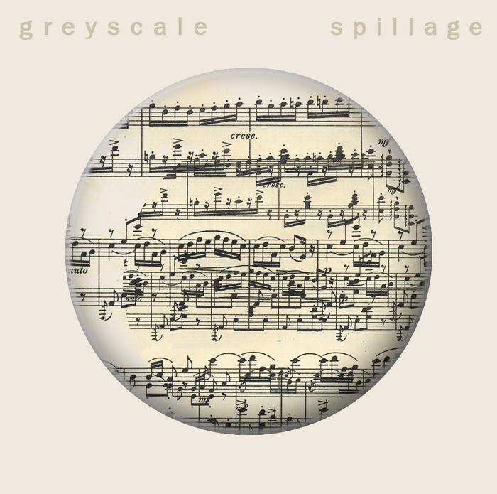 GREYSCALE/SPILLAGE - Can't You See & Everything As We Know It