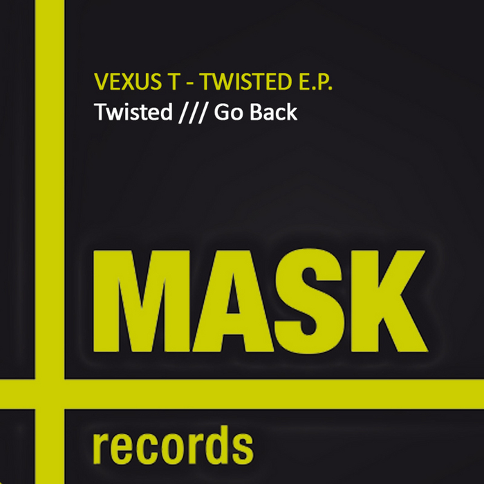VEXUS T - Twisted EP