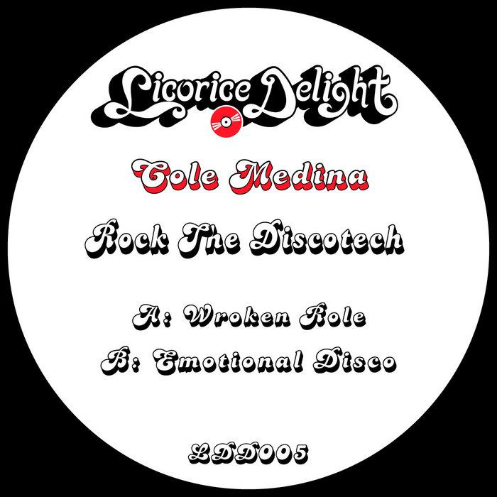 COLE MEDINA - Rock The Discotech