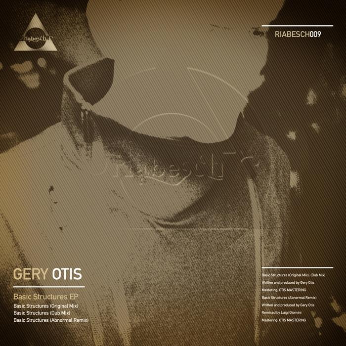 GERY OTIS - Basic Structures EP