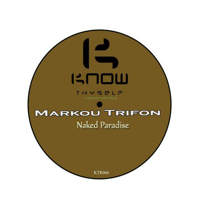 MARKOU TRIFON - Naked Paradise
