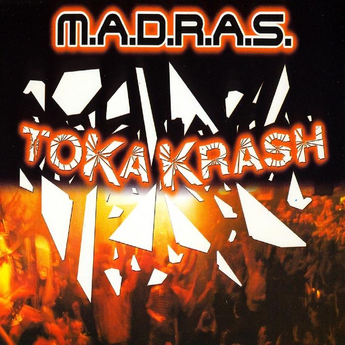 MADRAS - Tokakrash