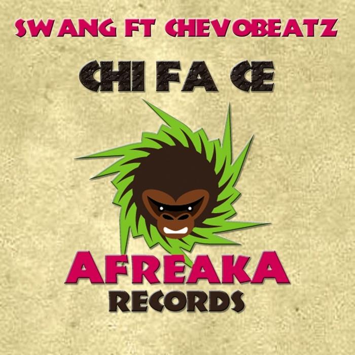 SWANG feat CHEVOBEATZ - Chi Fa Ce
