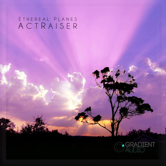 ACTRAISER - Ethereal Planes EP