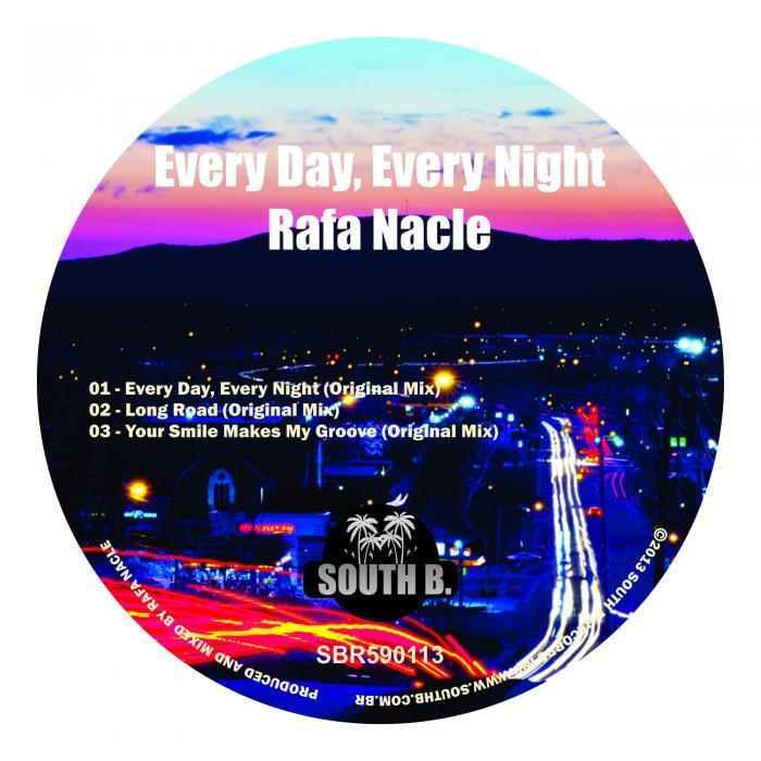 NACLE, Rafa - Every Day Every Night