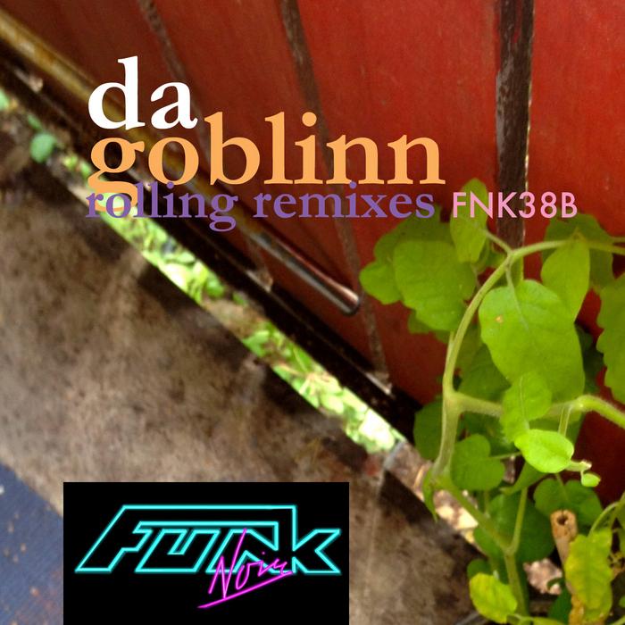 DA GOBLINN - Rolling Remixes EP