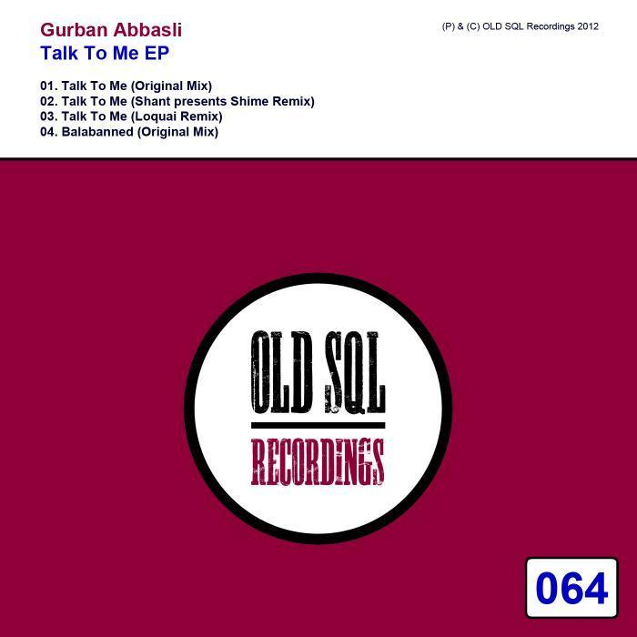GURBAN ABBASLI - Talk To Me EP