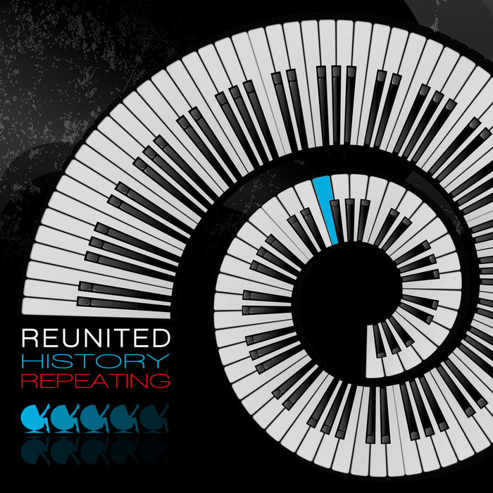REUNITED - History Repeating