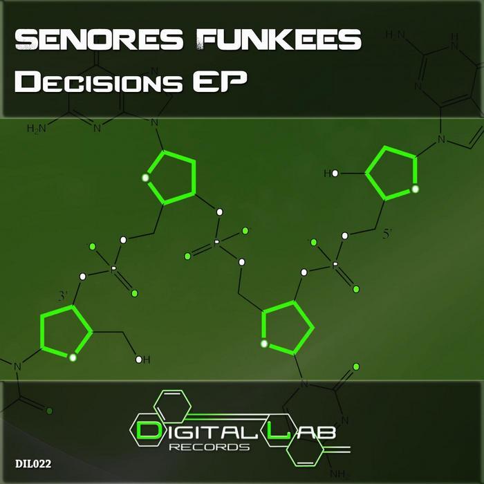 SENORES FUNKEES - Decisions EP