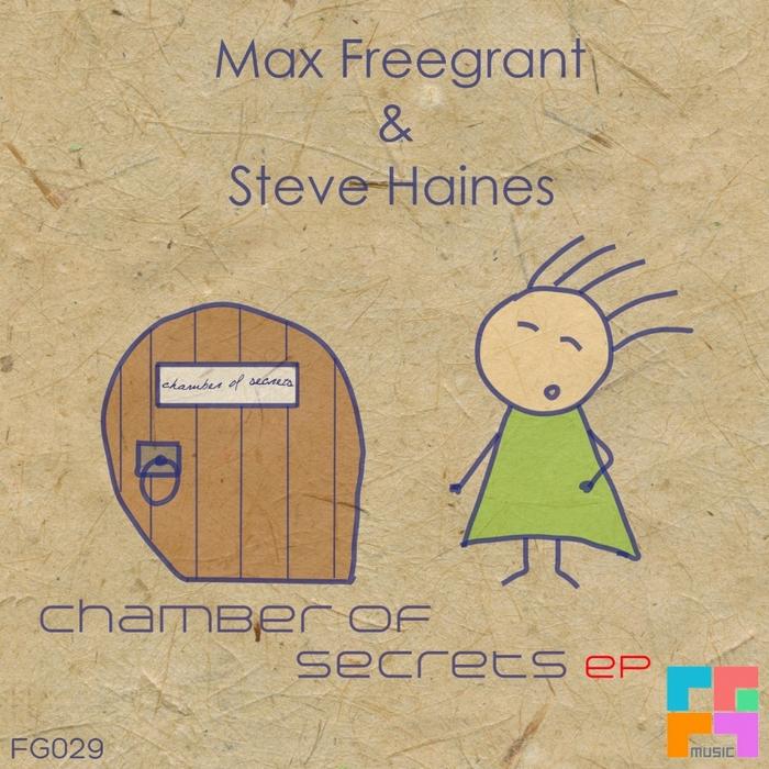 FREEGRANT, Max/STEVE HAINES - Chamber Of Secrets EP