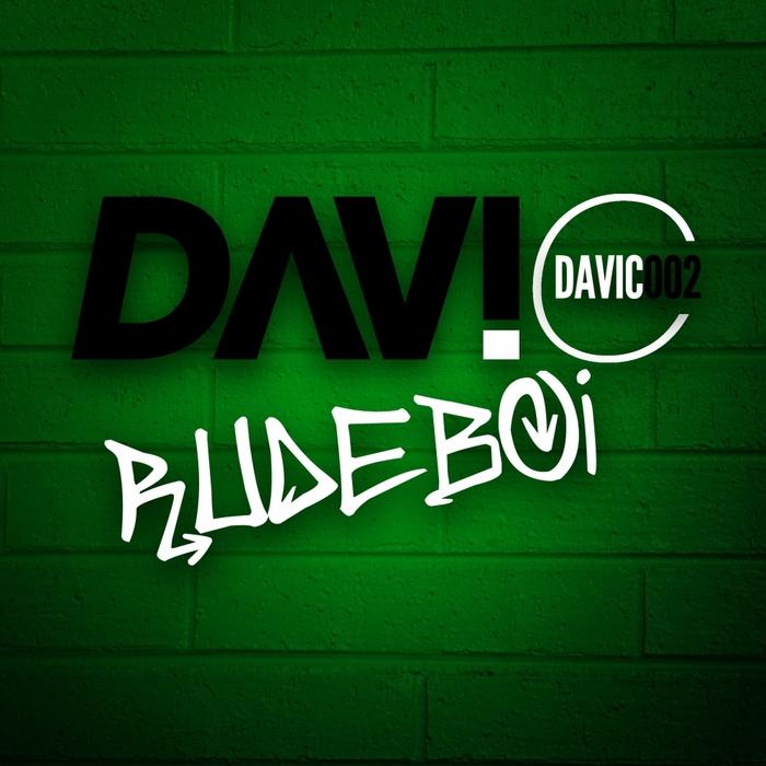 DAVI C - Rudeboi EP