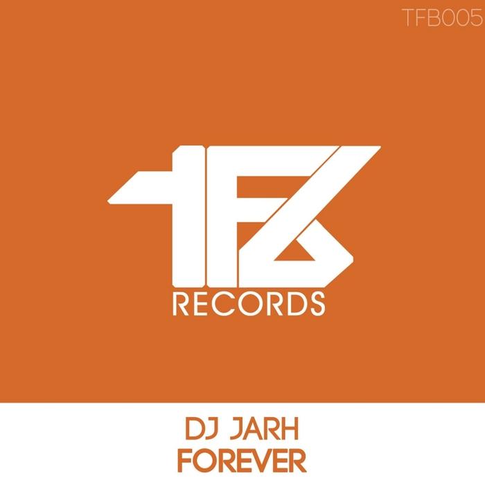 DJ JARH - Forever