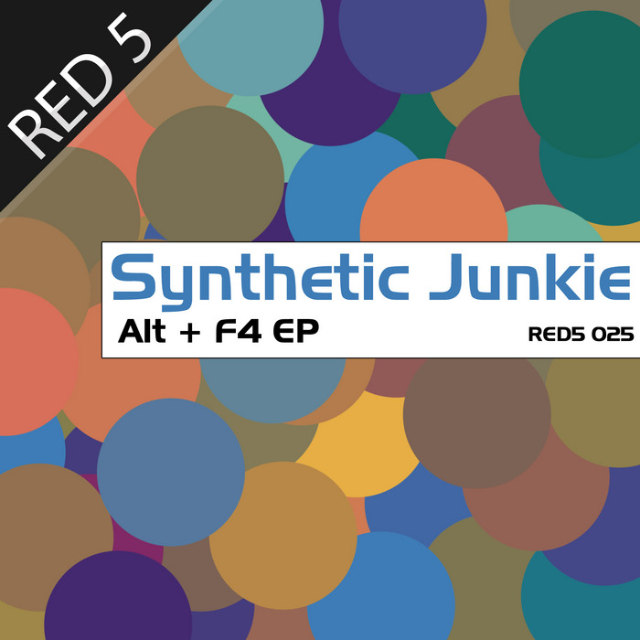 SYNTHETIC JUNKIE - Alt+F4 EP