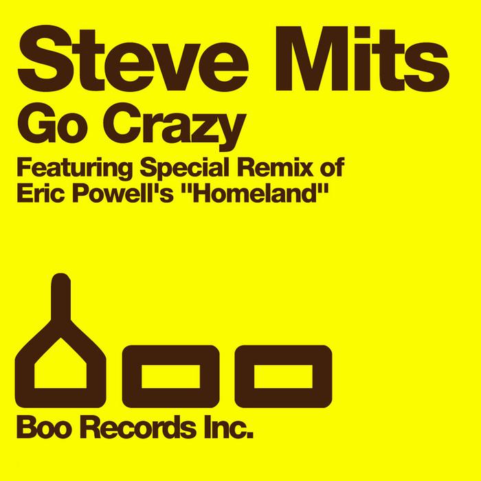MITS, Steve - Go Crazy