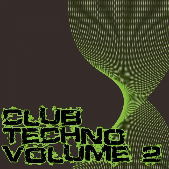 VARIOUS - Club Techno Volume 2