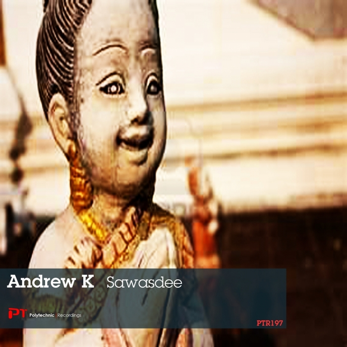 ANDREW K - Sawasdee