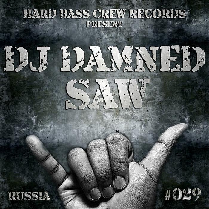 DJ DAMNED - Saw