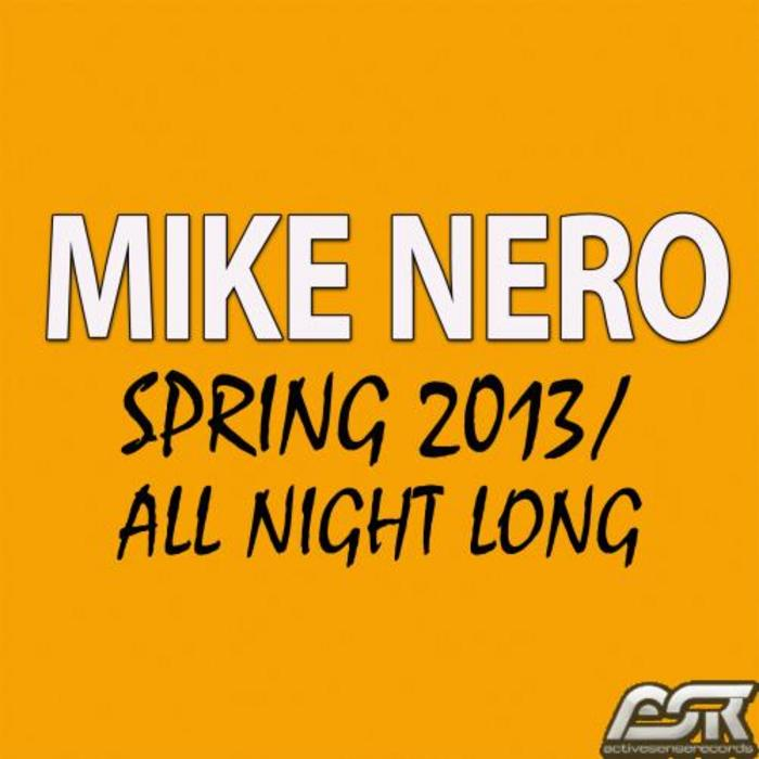 NERO, Mike - Spring 2013