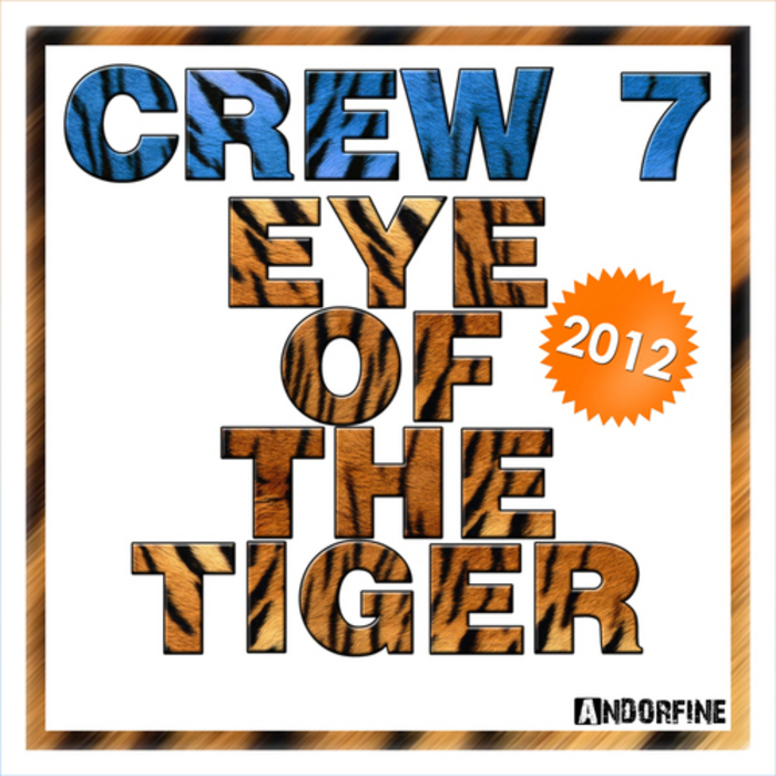 CREW 7 - Eye Of The Tiger 2012