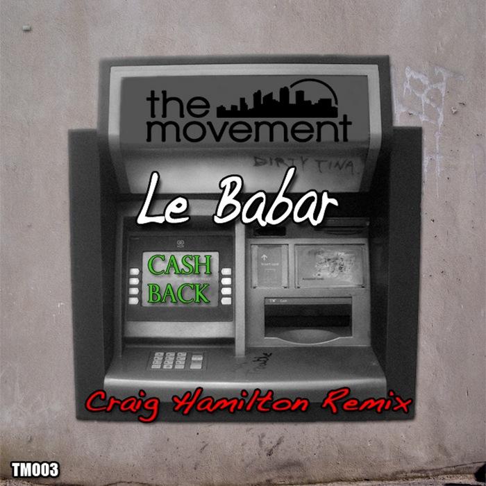 LE BABAR - Cash Back