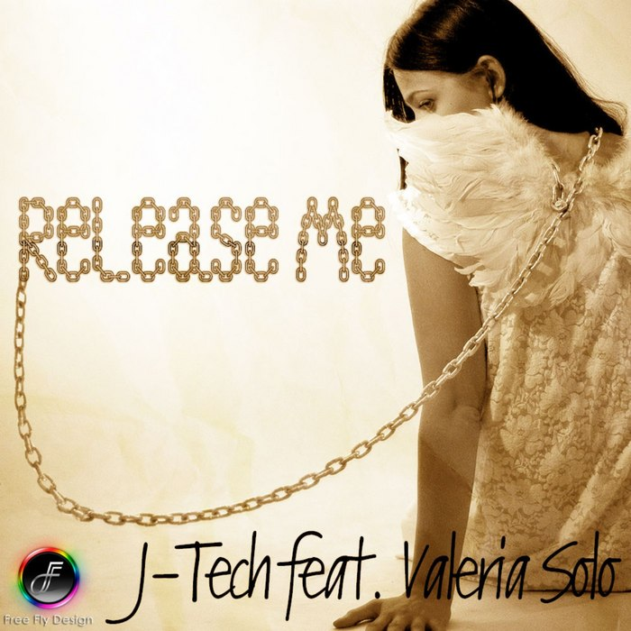 J TECH feat VALERIA SOLO - Release Me