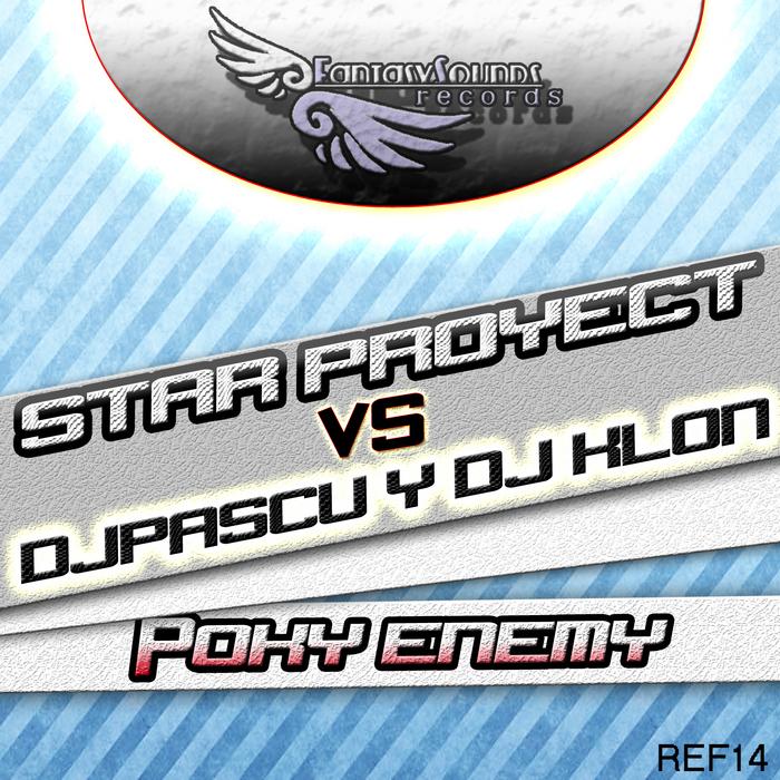 STAR PROJECT vs DJ PASCU/DJ KLON - Poky Enemy