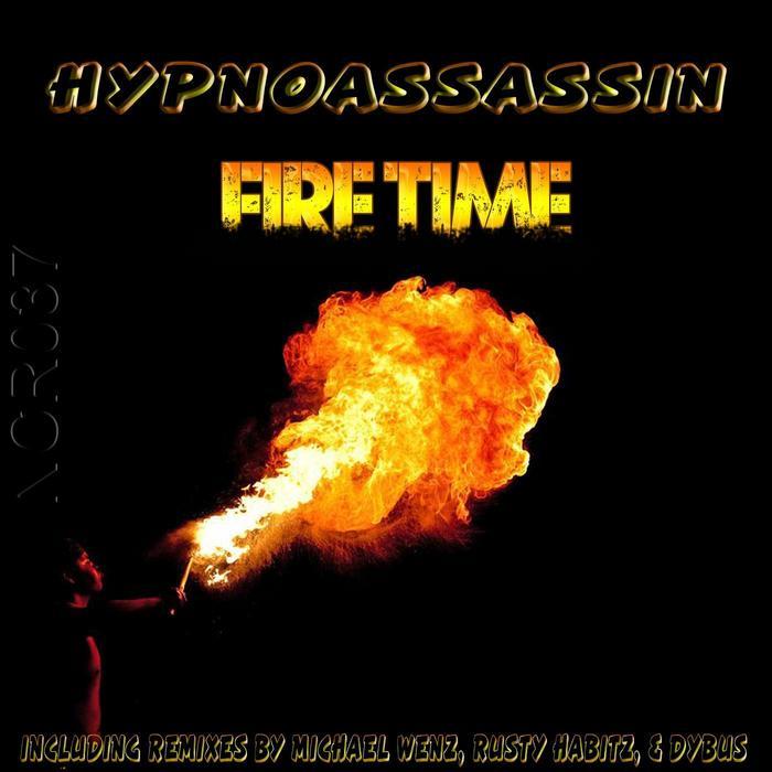 HYPNOASSASSIN - Fire Time