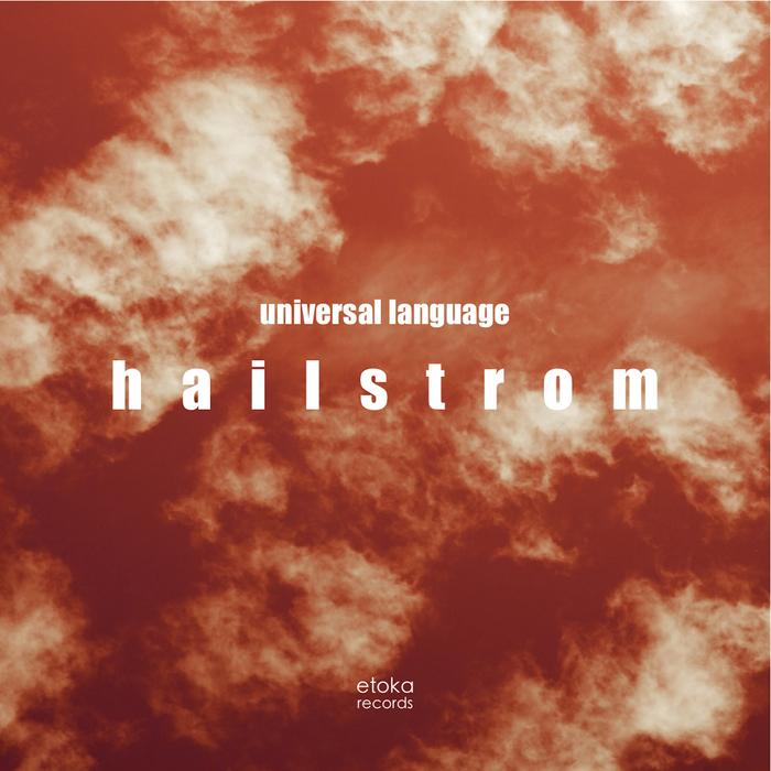 UNIVERSAL LANGUAGE - Hailstrom
