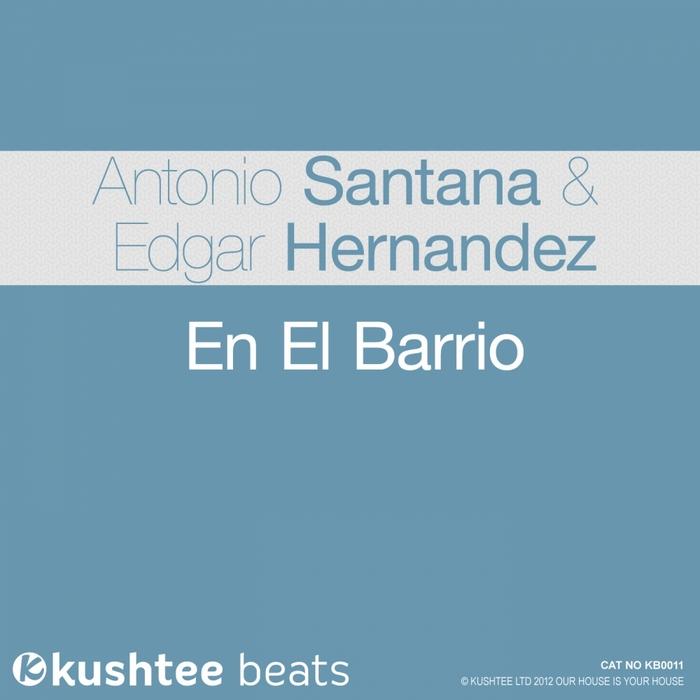 SANTANA, Antonio/EDGAR HERNANDEZ - En El Barrio