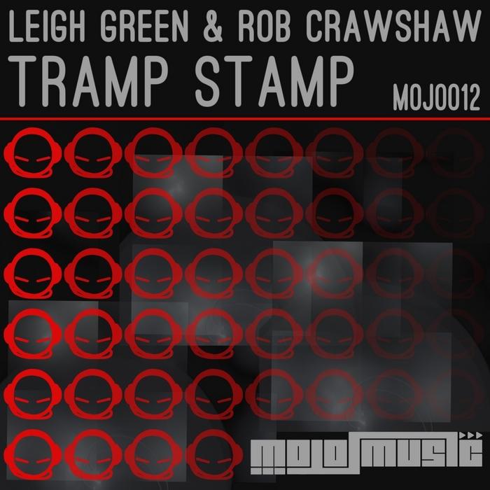 GREEN, Leigh/ROB CRAWSHAW - Tramp Stamp